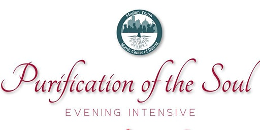 Purification of the Soul with Sh. Tariq Musleh (Evening Intensive)