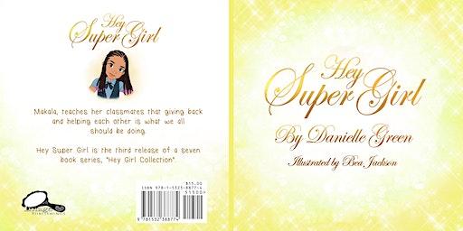 Hey Super Girl Literacy Event