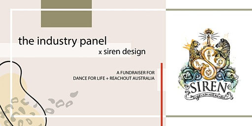 The Panel x Siren Design - A fundraiser for Dance for LIFE & ReachOut