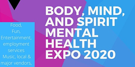 Body, Mind, and Spirit Mental Health Expo 2020 tickets