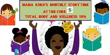 Mama Koku's Monthly Story Time @ The Core tickets