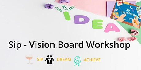 Sip Manifestation & Vision Board Workshop tickets