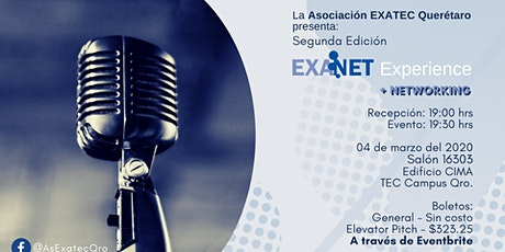 (Elevator Pitch) Segunda Edición EXANET Experience Querétaro entradas