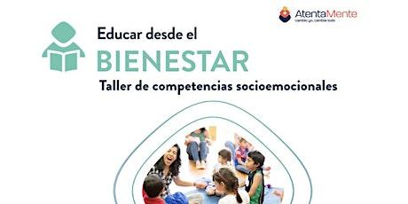 EDUCAR DESDE EL BIENESTAR boletos