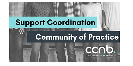 Support Coordination Community of Practice tickets