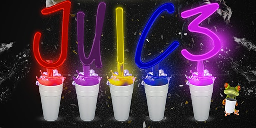 WHO GOT THE JUICE: 3rd Annual Unforgettable Experience !