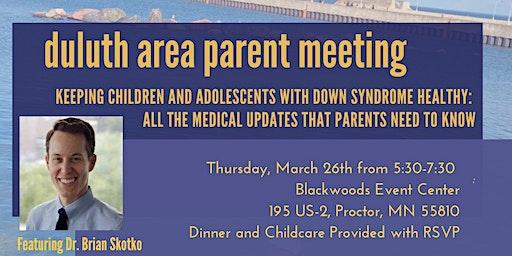 DSAMN Duluth Area Parent Meeting- Featuring Dr. Brian Skotko