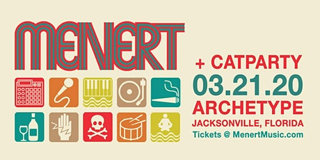 Michal Menert + Catparty at Archetype 03.21 tickets
