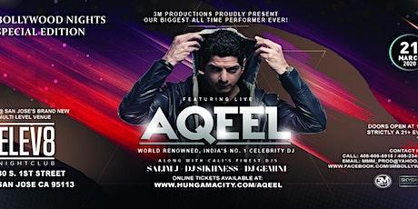 DJ Aqeel Live at Elev8 in San Jose tickets