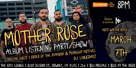 Mother Rose Album Listening Party/Show tickets