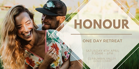 Honour - One Day Retreat (April) tickets