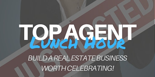 Top Agent Lunch Hour - ZERO SELLER COMMISSIONS & Still Get Paid 6%!