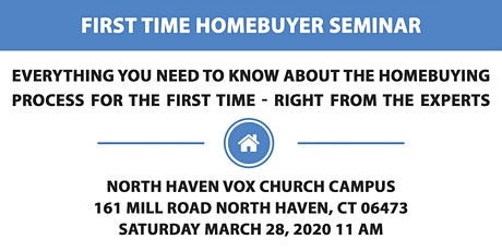 FIRST TIME HOMEBUYERS SEMINAR - North Haven, Connecticut tickets