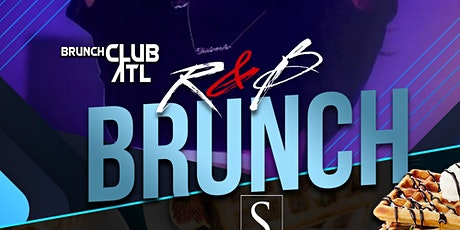 R&B Brunch at Suite Lounge ATL  - The Biggest Sunday Brunch / Day Party tickets