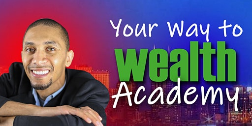 Your Way to Wealth Academy
