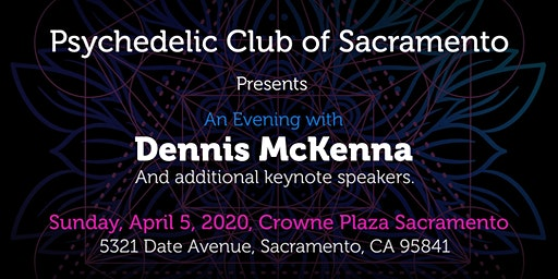 Dennis McKenna Sacramento Event