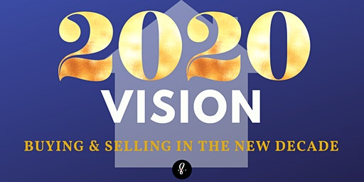 2020 Vision: Buying & Selling in the New Decade