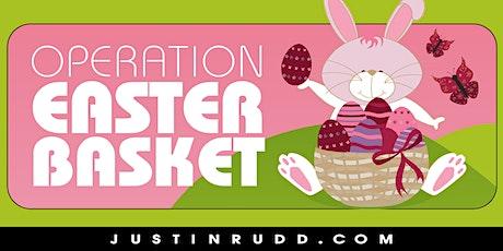 2020 Operation Easter Basket | JustinRudd.com/easter tickets