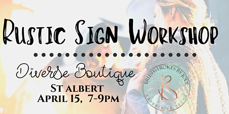 Rustic Sign Workshop - St. Albert, DIVERSE BOUTIQUE tickets