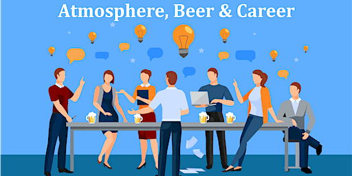 ABC: Athmosphere, Beer & Career - Networking Event