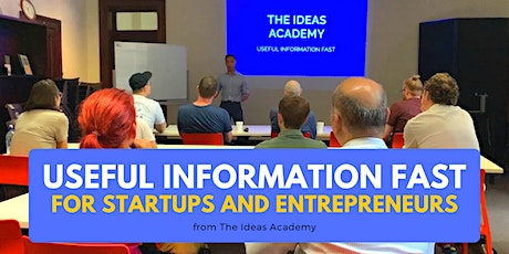 Free Speaker Series: Useful Information Fast for Startups and Entrepreneurs tickets