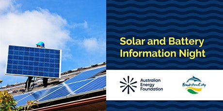 Solar and Battery Information Night - Frankston City Council tickets