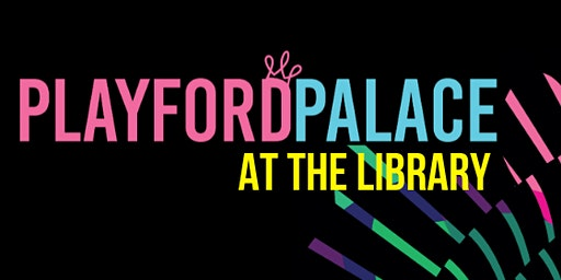 Playford Palace @ The Library