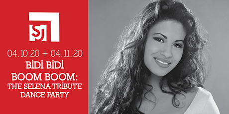 BIDI BIDI BOOM BOOM: THE SELENA TRIBUTE DANCE PARTY tickets