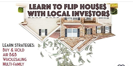 Learn Home Flipping with Local Investors tickets