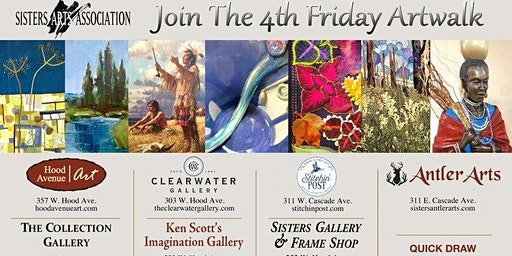 4th FRIDAY ARTWALK IN SISTERS, OR, 4-7PM