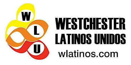 Westchester Latinos Unidos - Installation of Officers Ceremony   tickets