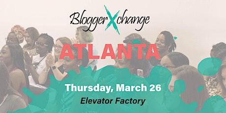 Blogger Xchange ATLANTA tickets