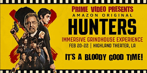 Feb 22nd Prime Video Presents Hunters—With Killer Afterparty