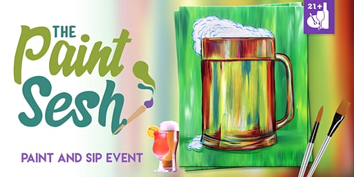 "St. Patty's Day  Paint and Sip in Riverside, CA – ""Beer Break"""