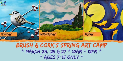 SPRING ART CAMP at Brush & Cork, MARCH 23, 25, 27 *Kids Only*