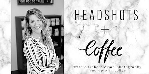 Headshots + Coffee