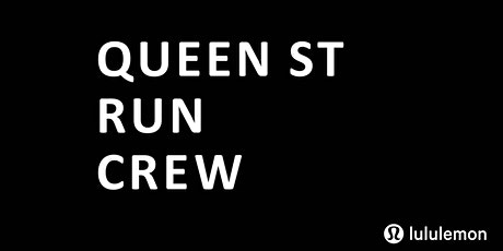 Queen St Run Crew X lululemon tickets