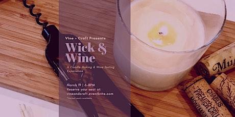 Vine + Craft: Wick & Wine tickets