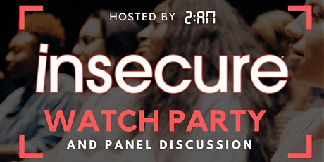 Insecure Season 4 Viewing Party + Panel tickets