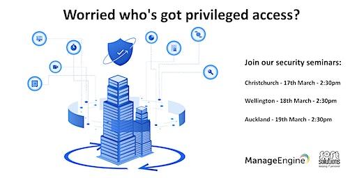 Privileged Access Management - Christchurch