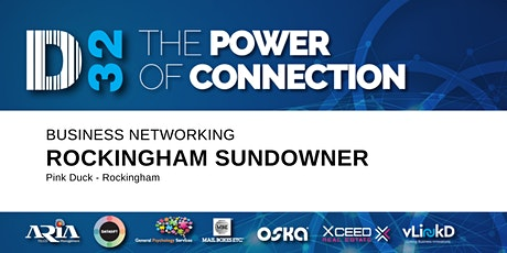 District32 Business Networking Rockingham Sundowner - Thu 05th Mar tickets