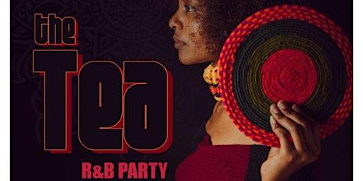 THE TEA III - SOUL / R&B PARTY @ FREEHAND HOTEL - DTLA