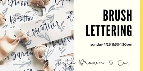 Modern Brush Lettering with Brown & Co. Designs tickets