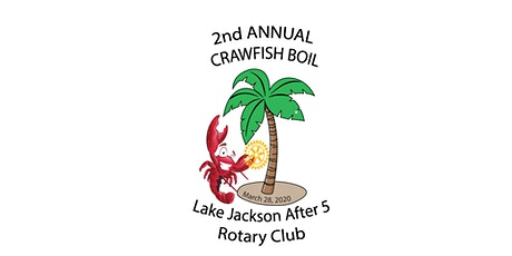 L.J. After 5 Rotary Second Annual Crawfish Boil tickets