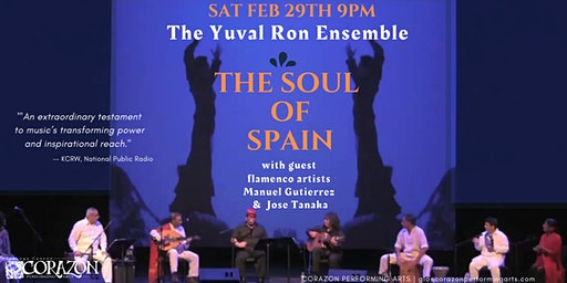 The Soul Of Spain the Yuval Ron Ensemble & Special Guest Flamenco Artists