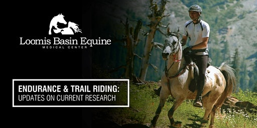 ENDURANCE & TRAIL RIDING:  UPDATES ON CURRENT RESEARCH