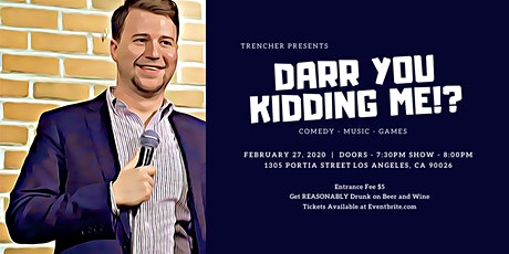 Darr You Kidding Me? Comedy Show at Trencher tickets