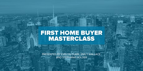 First Home Buyer Masterclass Melbourne tickets