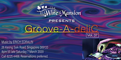 Groove-A-deliC  Vol. 37  DJ & Dinner(Package B)