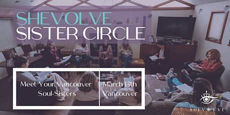 SHEVOLVE Sister Circle tickets